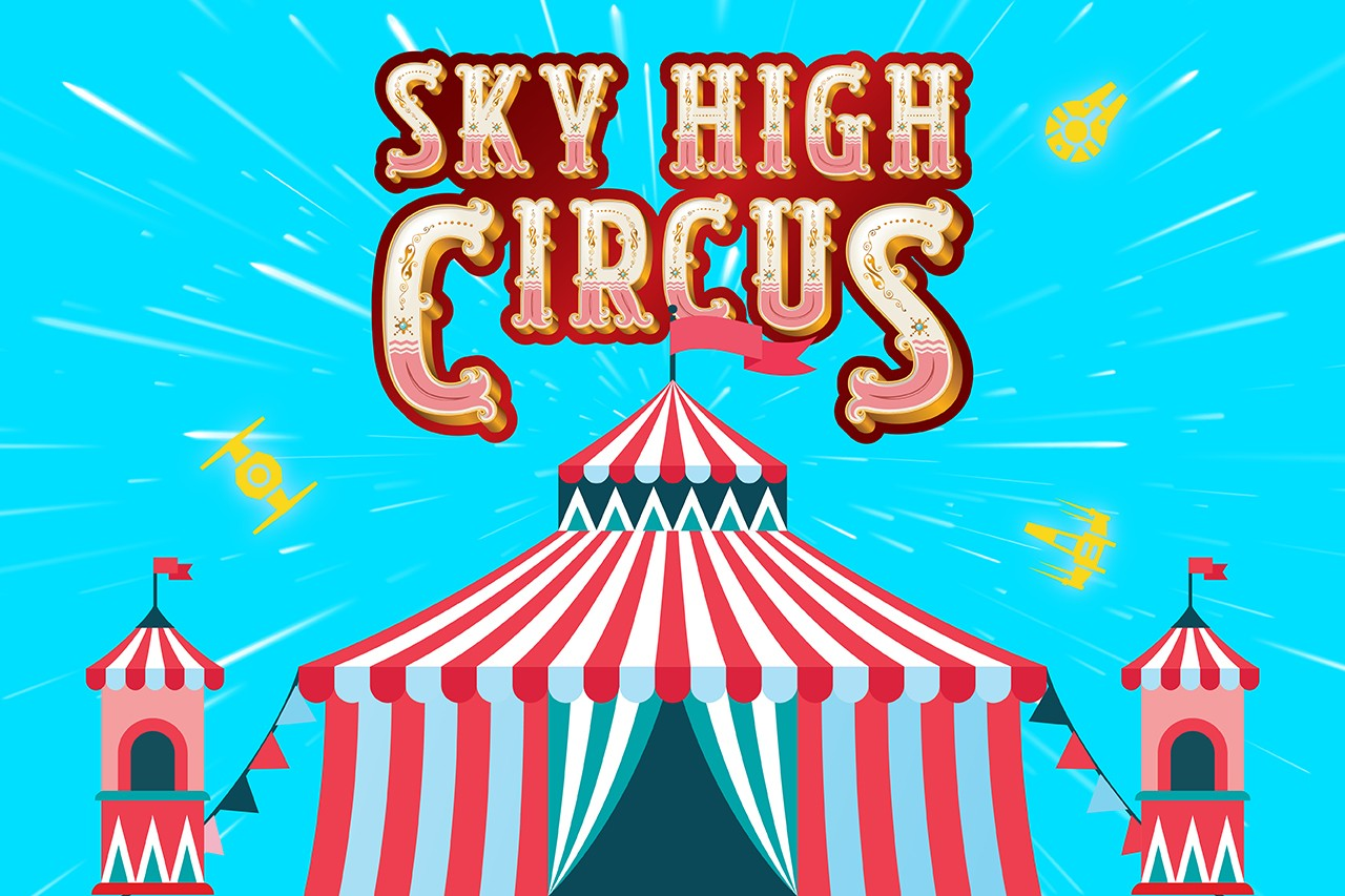 Sky High Circus Presents: Star Wars