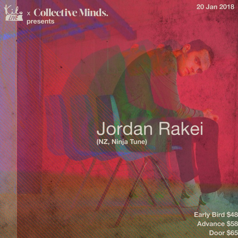 JORDAN RAKEI - presented by Collective Minds & Kilo Live