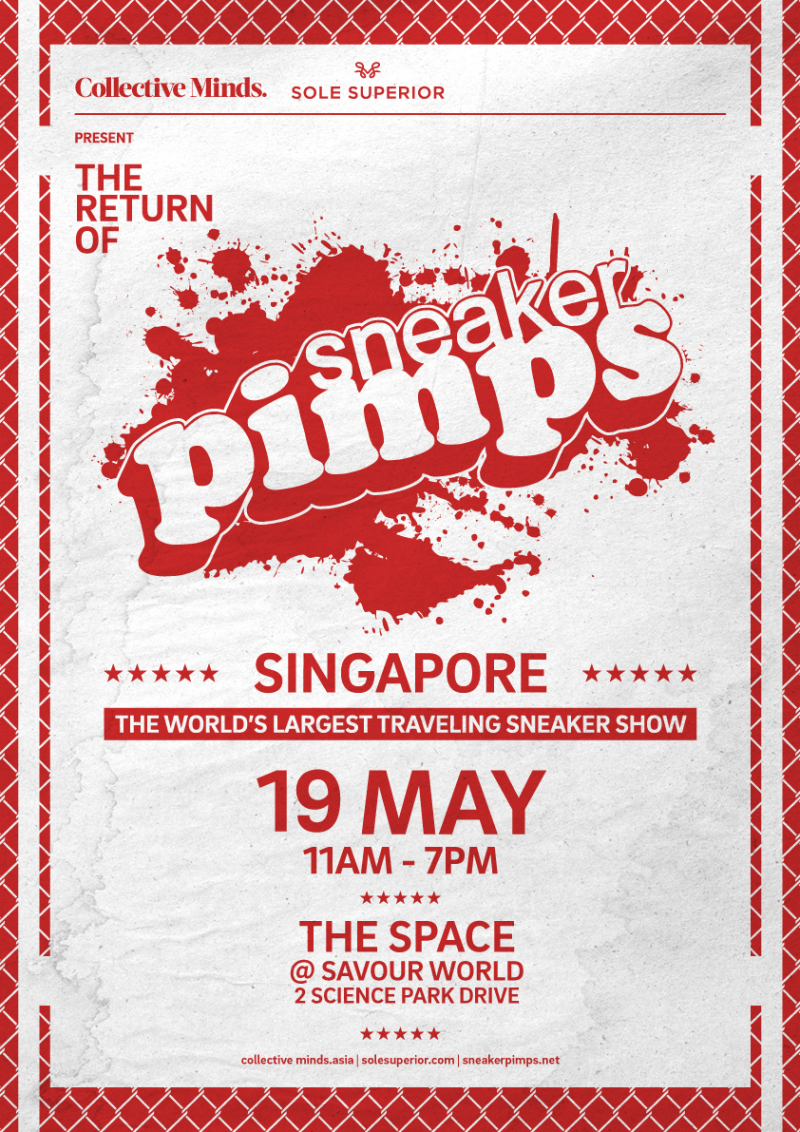 SNEAKER PIMPS Singapore presented by Collective Minds & Sole Superior