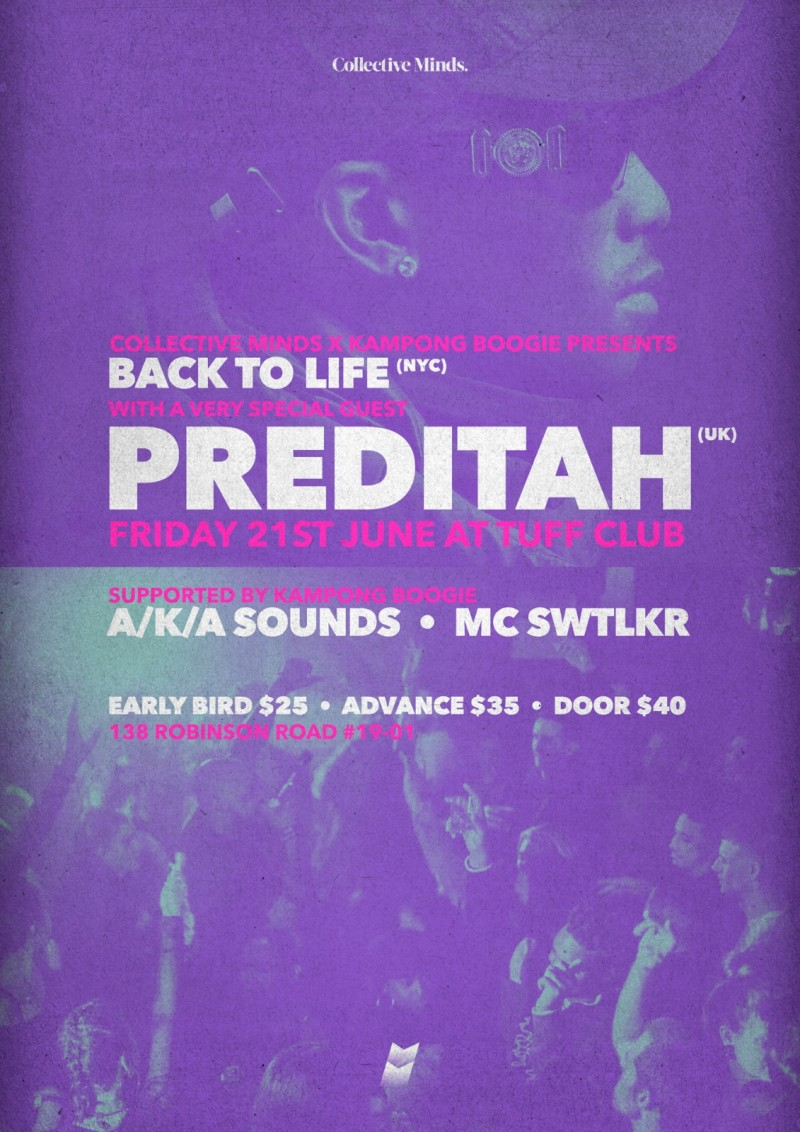 Back To Life (NYC) & very special guest Preditah (UK) presented by Collective Minds x Kampong Boogie
