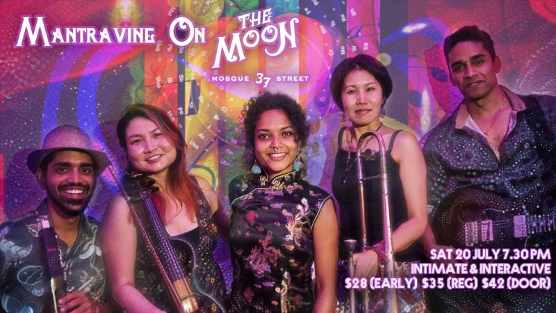 Mantravine On The Moon - Intimate & Interactive Night of Music in Chinatown