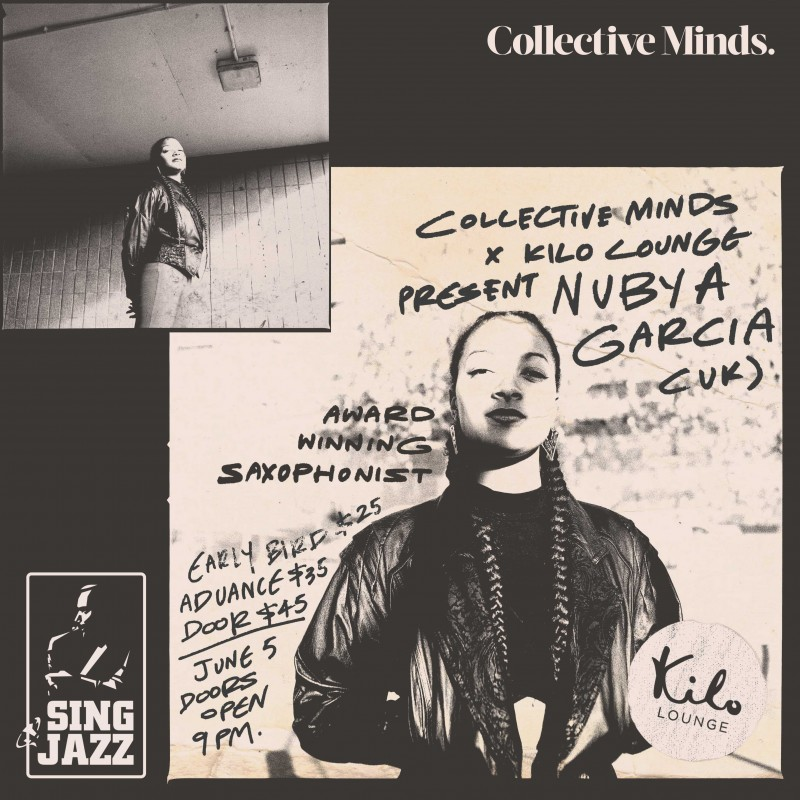 NUBYA GARCIA Live! presented by Collective Minds x Kilo Lounge
