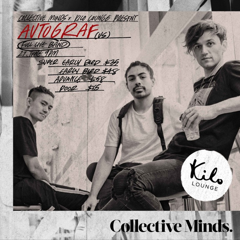 AUTOGRAF (US) presented by Collective Minds x Kilo Lounge
