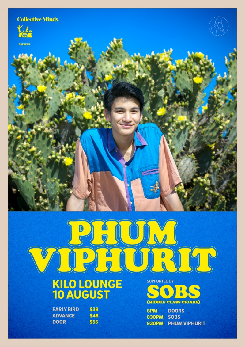PHUM VIPHURIT presented by Collective Minds x Kilo Lounge