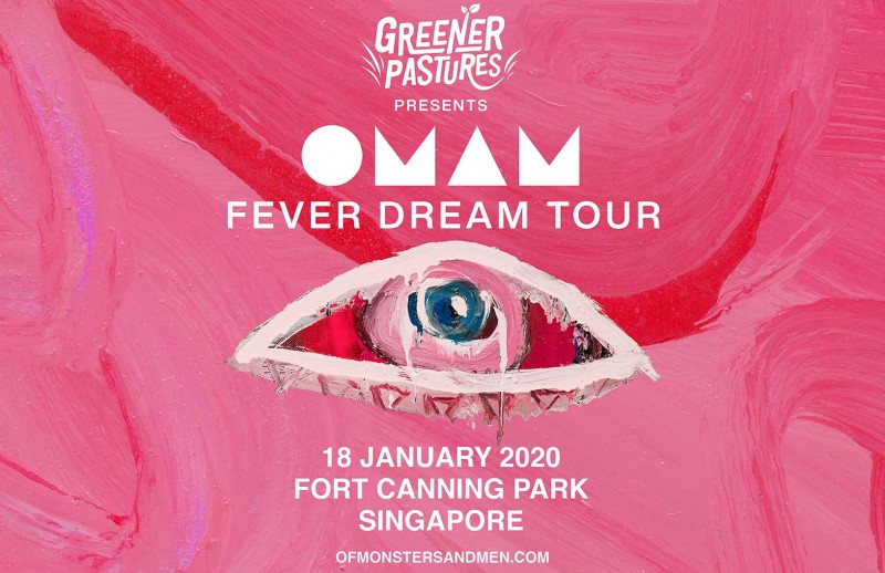OF MONSTERS AND MEN / FEVER DREAM TOUR