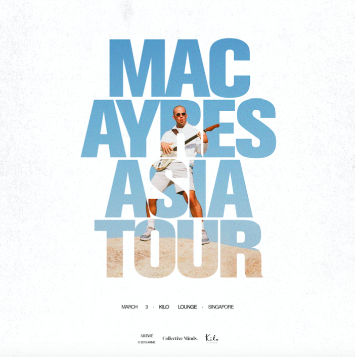Mac Ayres presented by Collective Minds x Kilo Lounge